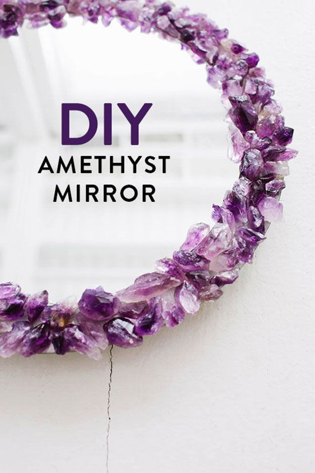 How To Make A DIY Amethyst Mirror   Cool Home Decor Projects For Teens Using Gem Stones By DIY Ready. http://diyready.com/15-cool-diy-crafts/