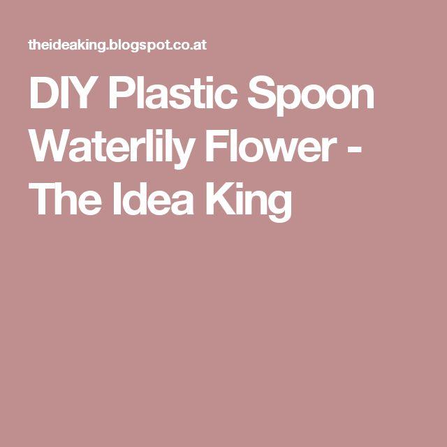 DIY Plastic Spoon Waterlily Flower - The Idea King