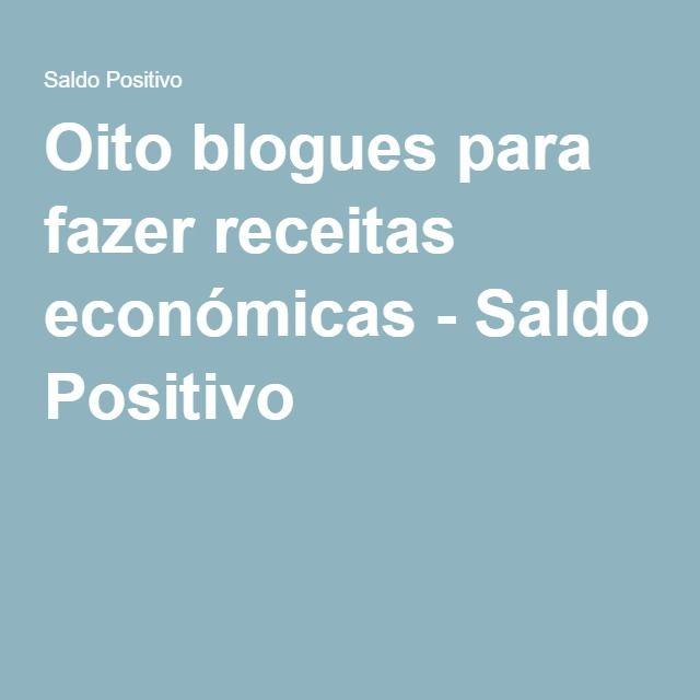 Oito blogues para fazer receitas económicas - Saldo Positivo