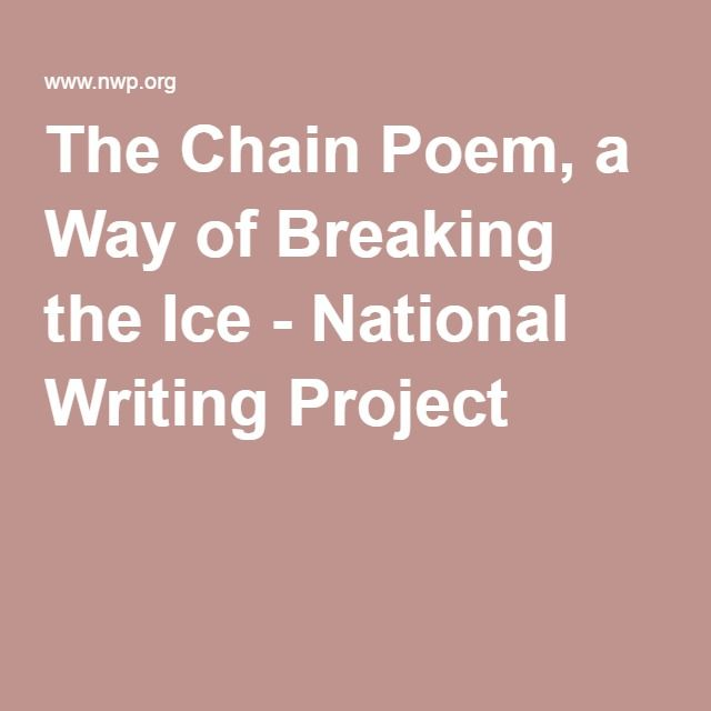 The Chain Poem, a Way of Breaking the Ice - National Writing Project