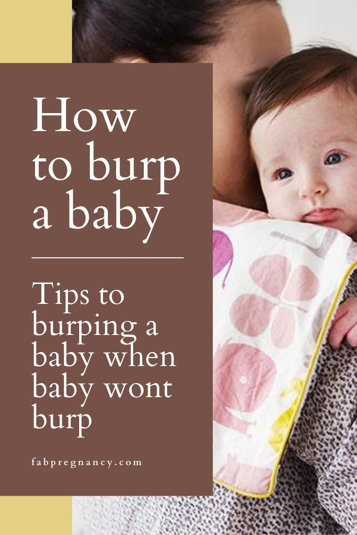 How To Burp A Baby In 2020 Burp A Newborn Baby Wont Burp Baby Care Tips