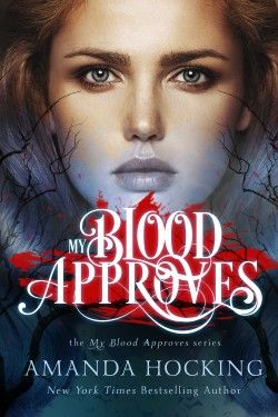 http://www.hockingbooks.com/amanda-hockings-books/my-blood-approves-series/