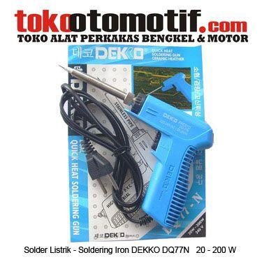 Kode : 68000000106 Nama : Soldering Iron Merk : DEKKO Tipe : DQ 77 N Status : Siap Berat Kirim : 1 kg