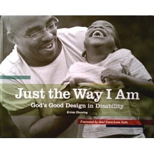 Just the Way I Am: God's Good Design in Disability