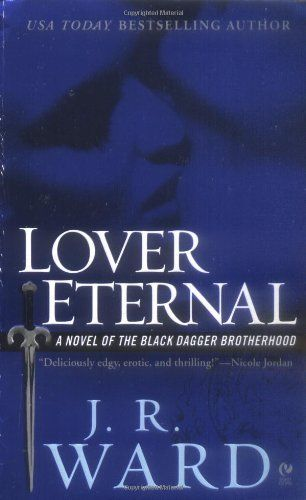 Bestseller Books Online Lover Eternal (Black Dagger Brotherhood, Book 2) J.R. Ward $7.99  - http://www.ebooknetworking.net/books_detail-0451218043.html