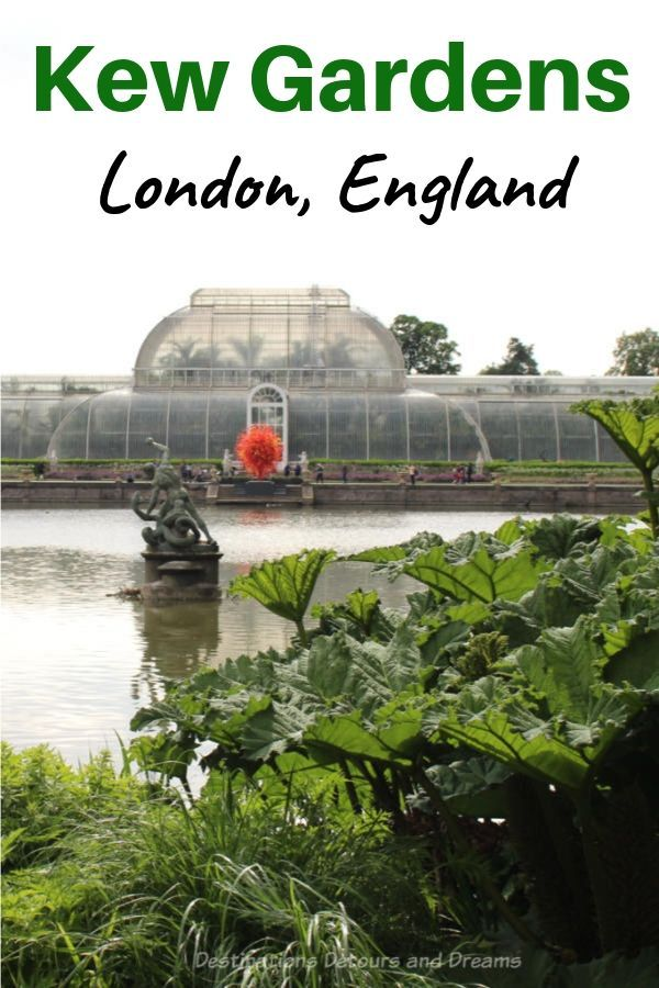 d2a8c4a9e1acf72e38f72f15f33360d3 - Best Day To Visit Kew Gardens