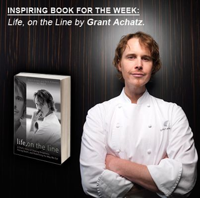 Our inspiring book pick for the week is Life, on the Line by Grant Achatz.   Grant is one of the world's best chefs, who also beat cancer just as his career was starting to really take off.  It is the most perfect showcase of what drive and vision can help you achieve in life. Go on, get inspired.