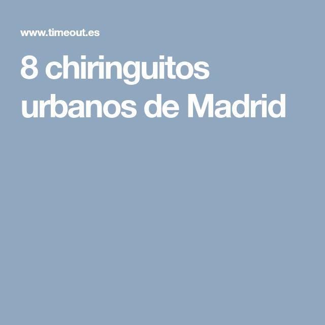 8 chiringuitos urbanos de Madrid
