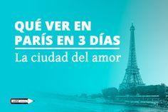 Qué ver en París en 3 días | La ciudad del amor ¿Buscando cosas que ver en París en 3 días? No te pierdas esta guía con los mejores planes que hacer en la ciudad del amor.