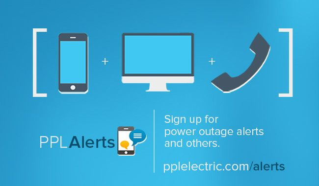 Stay up-to-date with PPL Alerts These alerts can help you manage your account, alert you of an outage and could help you save energy. For example, a high electricity use alert can be an early indication of a problem with equipment in your home. The alert won't tell you what is causing the high use, but you can troubleshoot based on this information. #ThePPLWire