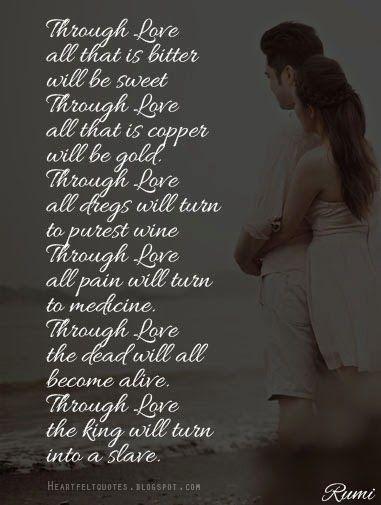Heartfelt Quotes: Love poem by rumi