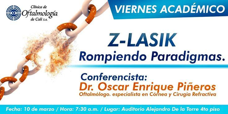 INVITACIÓN a conferencia próximo viernes. Z-LASIK revoluciona la Cirugía Refractiva Láser. Solo en Clínica de Oftalmología de Cali. http://www.oscarpinerosmd.com/cirugia-refractiva