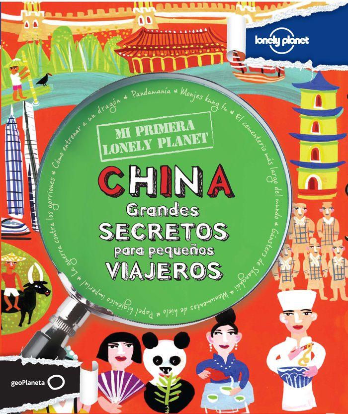 ¡Atención! Esto no es una guía, y mucho menos un libro para padres. http://www.planetadelibros.com/mi-primera-lonely-planet-china-libro-87640.html