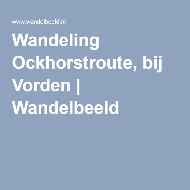 Wandeling Ockhorstroute, bij Vorden   Wandelbeeld