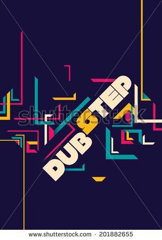 Dub step poster design. Vector illustration.
