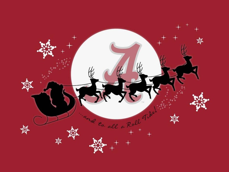 And to all a Roll Tide!