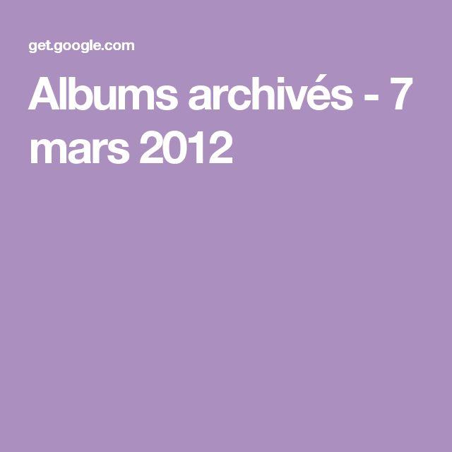 Albums archivés - 7 mars 2012