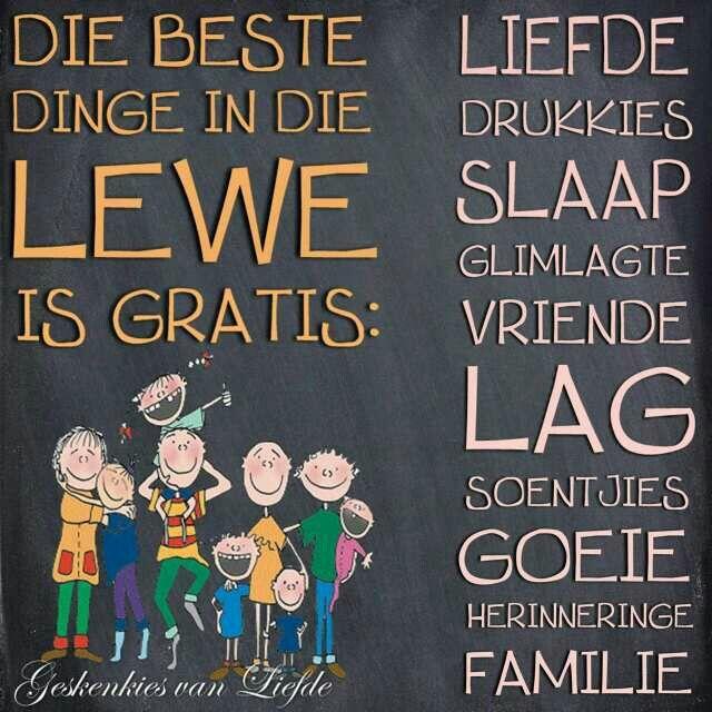 Die beste dinge in die lewe is gratis...#Afrikaans #LifeQuotes #RichmanPoorman
