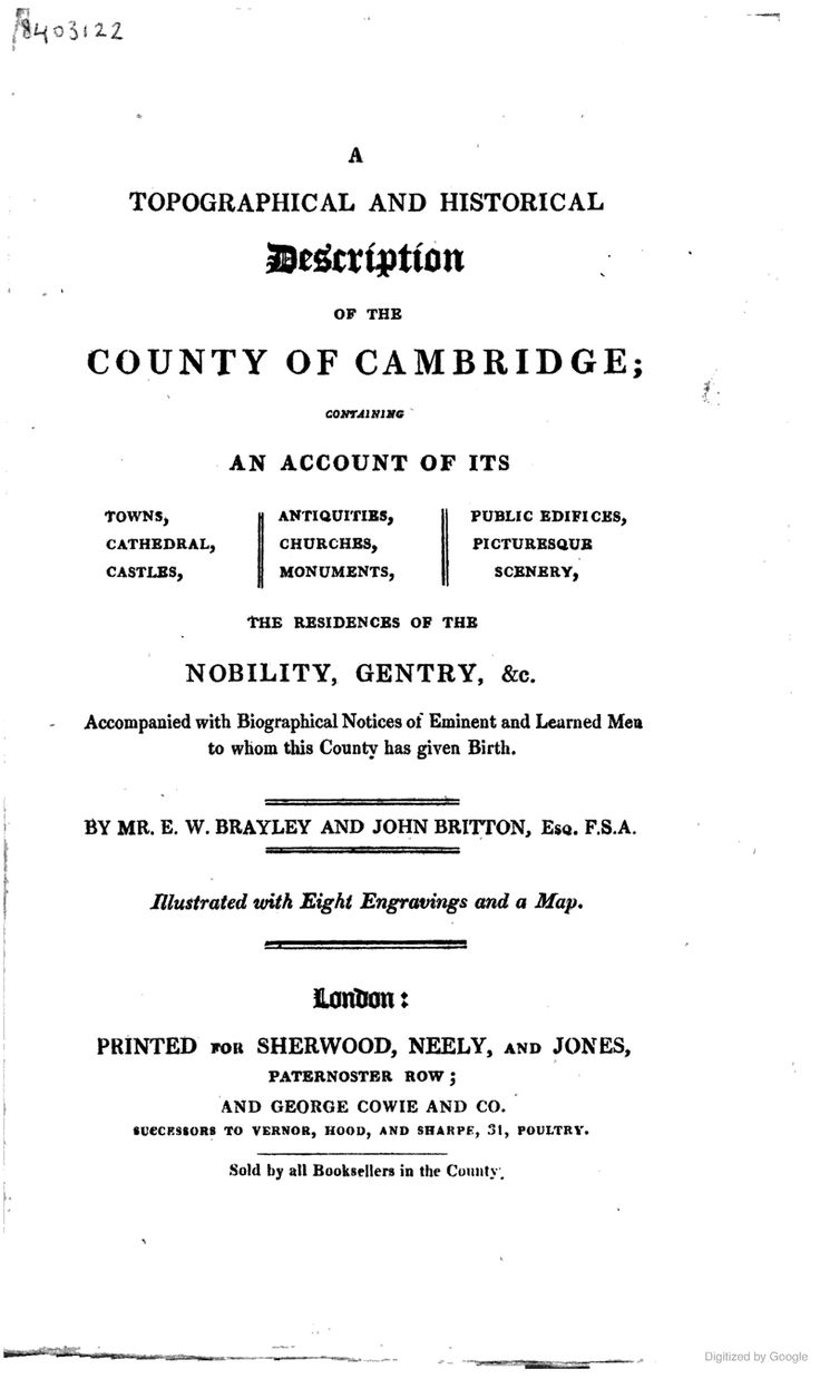 A Topographical And Historical Description Of The County Of Cambridge;  Containing An Account Of Its