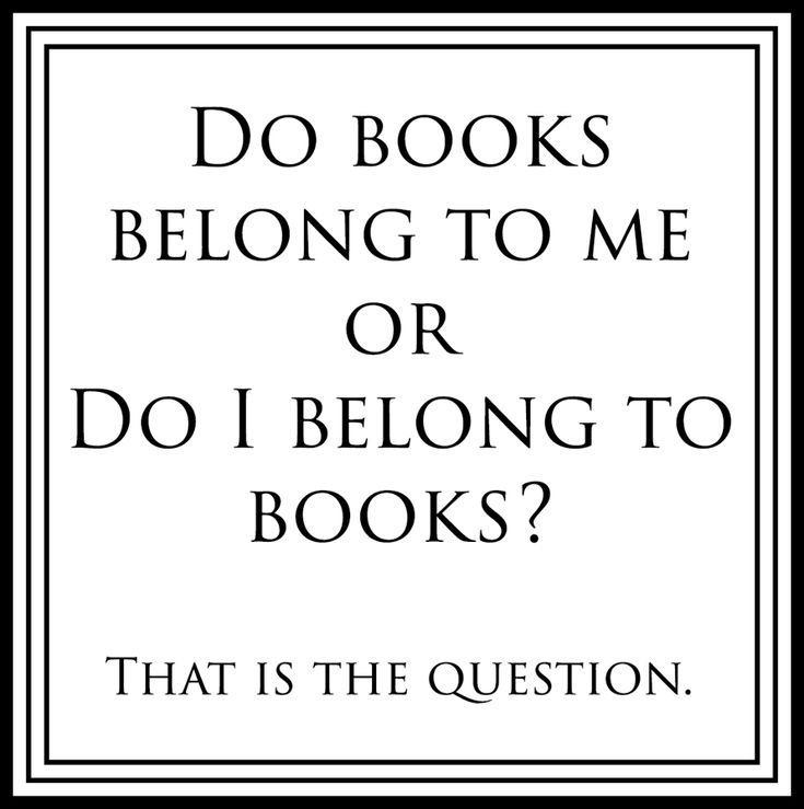 Or do the books belong to the library?