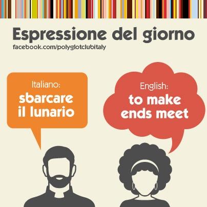Italian / English idiom: to make ends meet