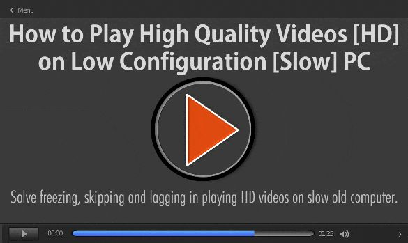 Fix Computer/PC/Laptop/YouTube Video player Lagging/ Skipping/ Stuttering/ Buffering/ Playback/ Choppy Problems — One of the readers commented Why HD 1080p videos lag on my computer? how to fix video lagging? How to play 1080p smoothly on VLC? Fix VLC lags when playing 1080p high-resolution videos. Solve freezing, skipping and lagging in playing HD videos on the slow old computer. and learn how to play High-Quality Videos [HD] on low configuration [Slow] PC.