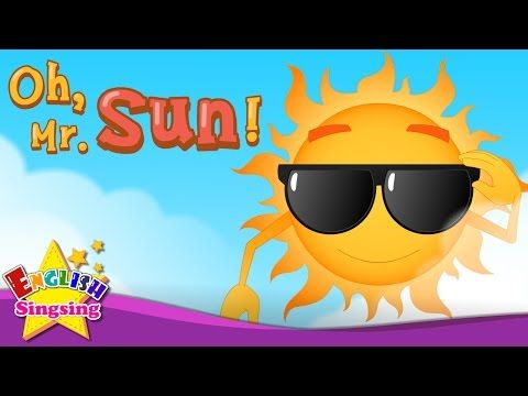 Oh, Mr. Sun! - Nursery Rhymes - Kids & Baby song - English Rhymes for Children - YouTube