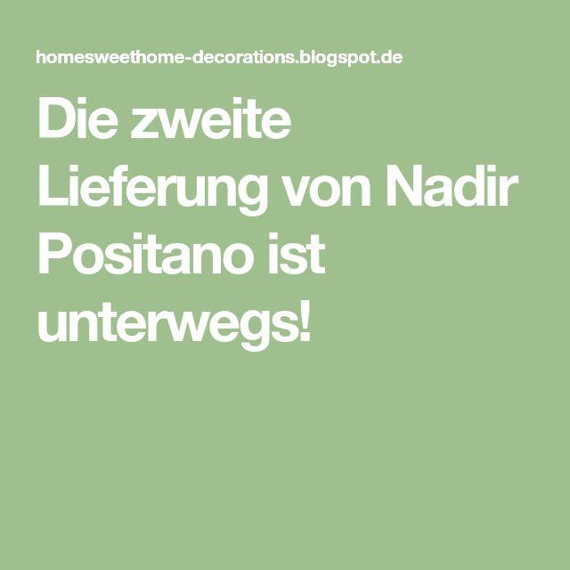 Die zweite Lieferung von Nadir Positano ist unterwegs!