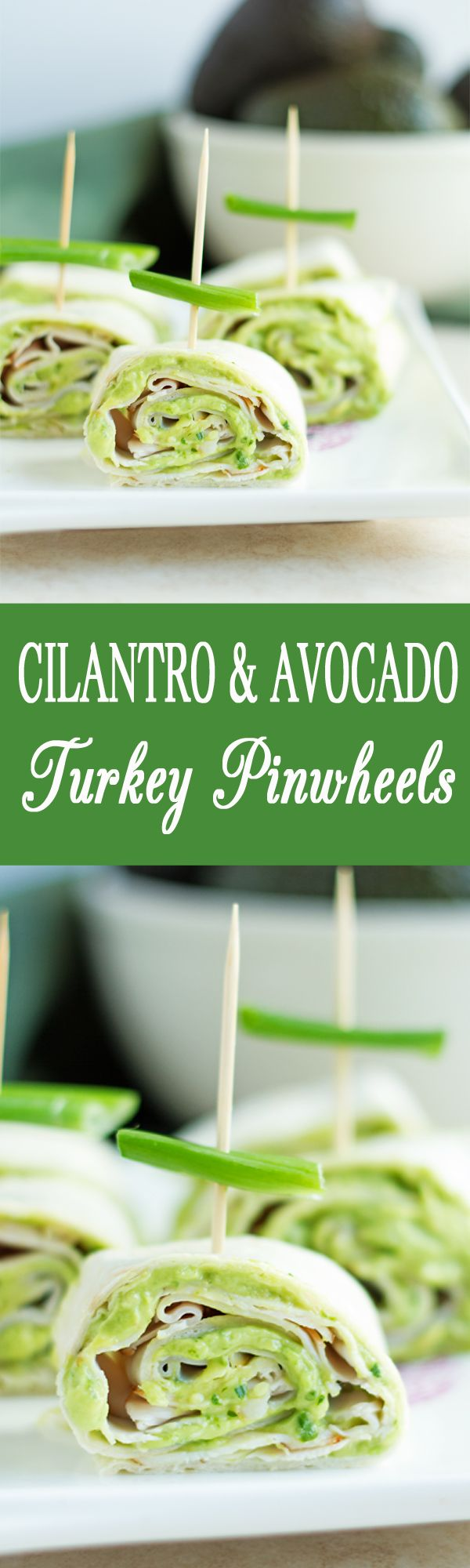 Cilantro & Avocado Turkey Pinwheels - Perfect party food idea: turkey pinwheels with delicious avocado, fresh chive and cilantro sauce. Easy to make and your guests will love it! by ilonaspassion.com I @ilonaspassion