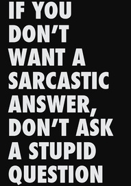 simple. hilariousnessLife Motto,  Dust Jackets, Quotes, Funny, Stupid Questions, So True, Book Jackets, Sarcastic Answers, True Stories