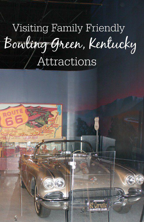 Visiting Family Friendly Bowling Green Kentucky Attractions .35-40 mikes from my home town central city
