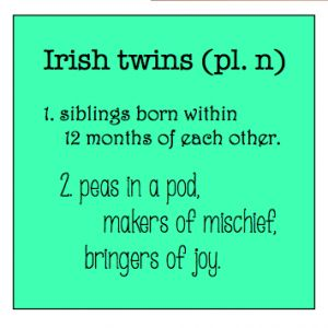 To the Mom Terrified of Having Irish Twins - Catholic Sistas
