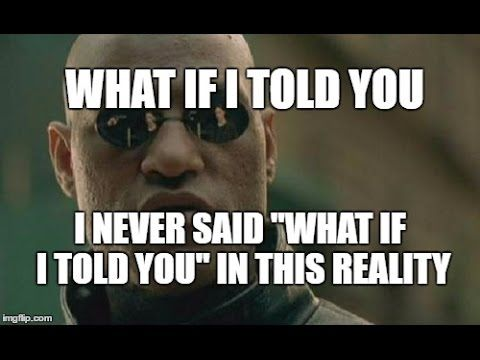 """The Mandela Effect ( The """"What If I Told You"""" Quote Was Never Said In The Matrix) Please Vote #63 - YouTube"""