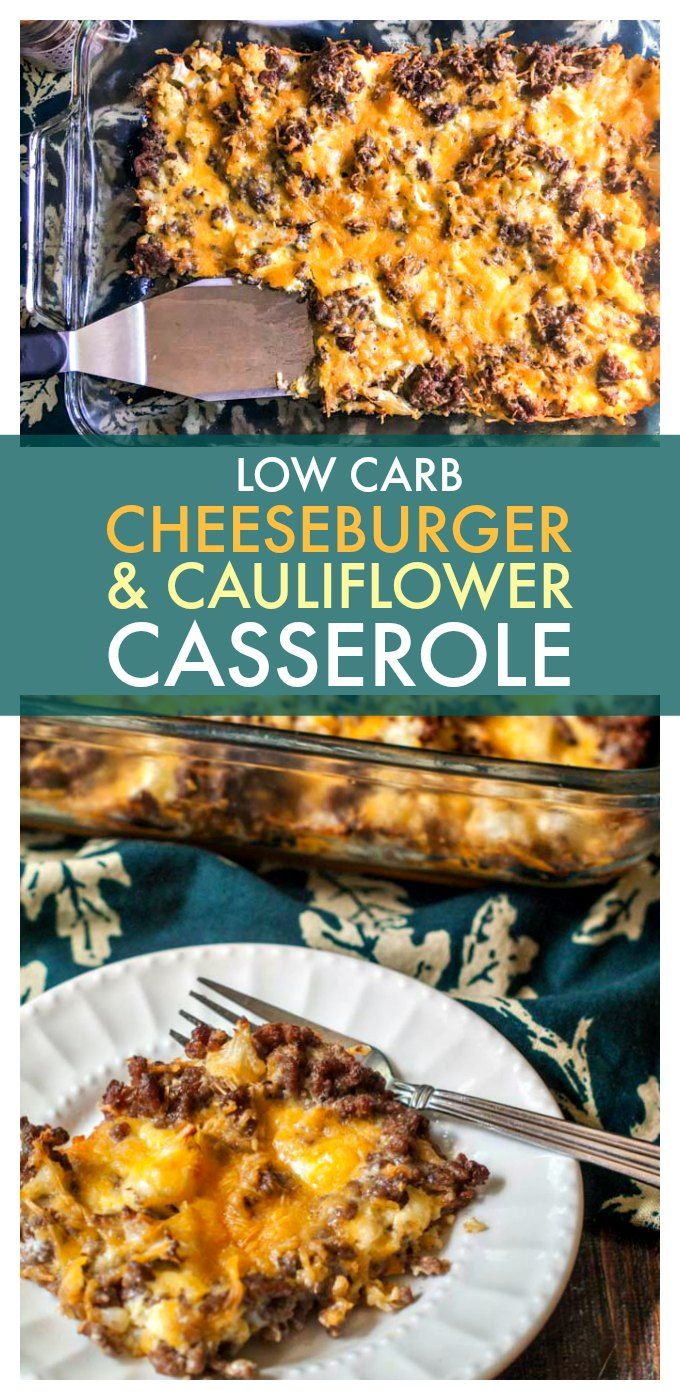 Low Carb Cheeseburger & Cauliflower Casserole - pure low carb comfort food and only 1.2g net carbs per serving.