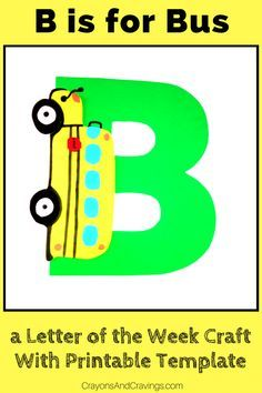 This letter B craft with printable template is part of our letter of the week #craft series for toddlers and preschoolers. Letter B is for bus. #craftforkids