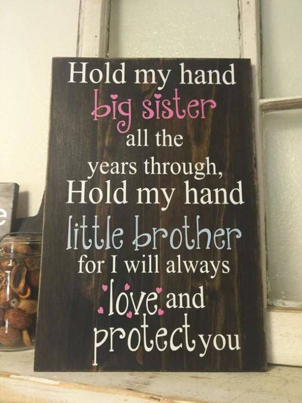 40 Brother And Sister Quotes To Celebrate Your Sibling Bond Little Brother Quotes Big Sister Quotes Brother Quotes