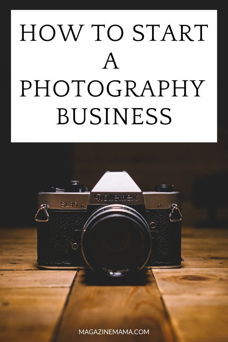 How To Start A Photography Business Photography Business Teach Photography Photography Tips