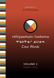 Cree: Words, 2 Volume Set: Arok Wolvengrey: 9780889771277: Amazon.com: Books