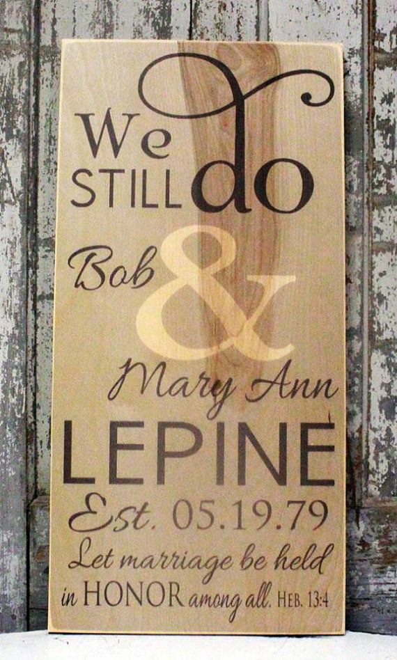Vow Renewal We Still Do Sign Anniversary Gift Vintage