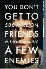 CINE(EDU)-418. La red social = The social network. Dir. David Fincher. Estados Unidos, 2010. Biográfico. Unha noite de 2003, Mark Zuckerberg, alumno de Harvard e xenio da programación, comeza a desenvolver unha idea. Nun furor de blogging e programación, pronto converteuse nunha rede social global e unha revolución na comunicación. 6 anos despois Mark Zuckerberg é o billonario máis novo da historia.  http://kmelot.biblioteca.udc.es/record=b1470293~S1*gag