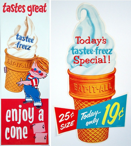 Tastee-Freez signs, we had no Dariy Queens in the area but Tastee Freeze was used for all mom and pop ice cream stands.