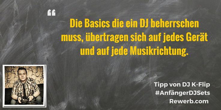 Die Basics die ein DJ beherrschen muss, übertragen sich auf jedes Gerät und auf jede Musikrichtung. #DJZitat von #DJKFlip aka #KarlBoltz #AnfängerDJSets