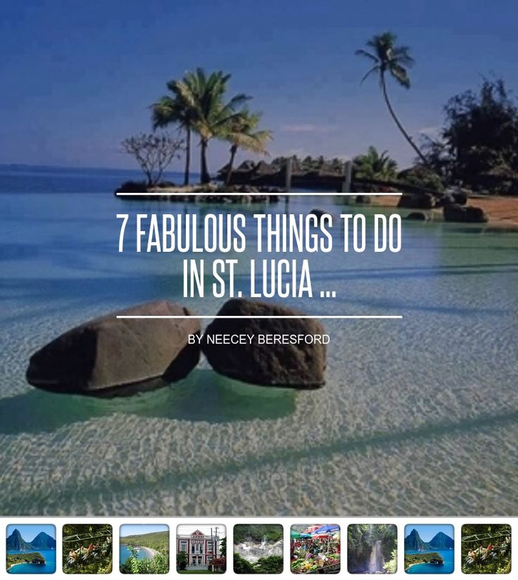 7 #Fabulous Things to do in St. Lucia ... - #Travel