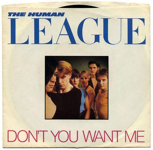 HUMAN LEAGUE, Don't You Want Me, 1981