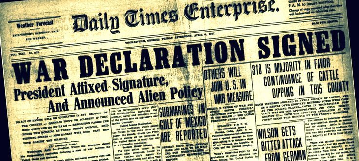 headline from April 6th 1917 - The United States joined the war on the sides of the allies.