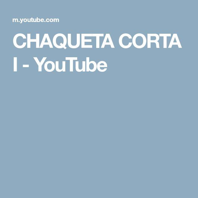 CHAQUETA CORTA I - YouTube