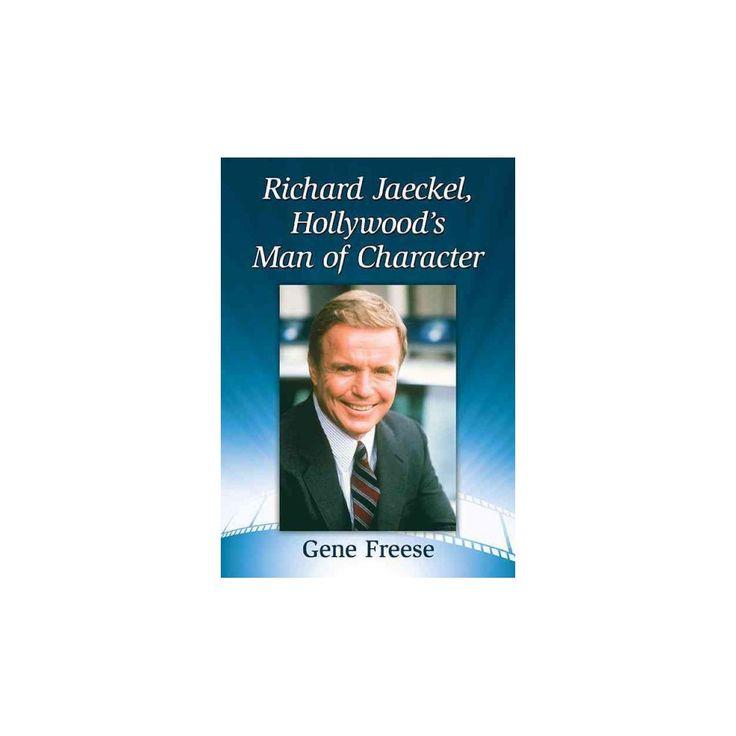 Richard Jaeckel, Hollywood's Man of Character (Paperback) (Gene Freese)