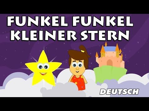 ▶ Funkel Funkel Kleiner Stern - Twinkle Twinkle Little Star | German Nursery Rhymes - YouTube