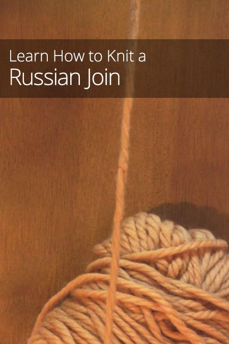 Knitting Russian Join Tutorial : Best images about russian knitting on pinterest