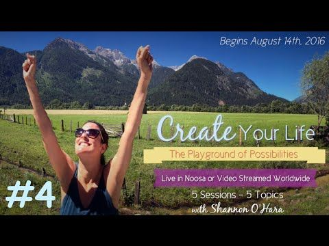 (1) Create Your Life with Shannon O'Hara - #4 - YouTube